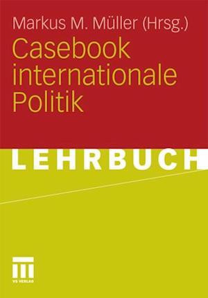 Casebook internationale Politik
