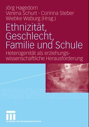 Ethnizitat, Geschlecht, Familie und Schule
