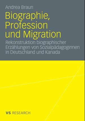 Biographie, Profession und Migration