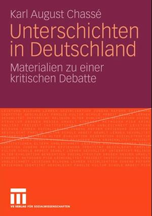 Unterschichten in Deutschland af Karl August Chasse