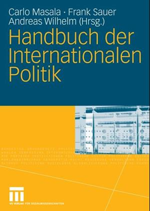 Handbuch der Internationalen Politik