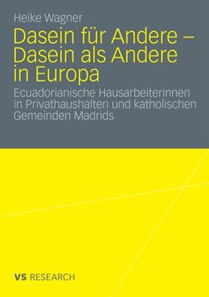Dasein fur Andere - Dasein als Andere in Europa af Heike Wagner