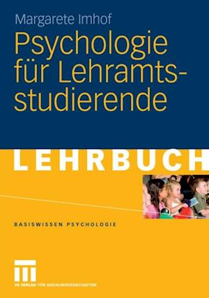 Psychologie fur Lehramtsstudierende af Margarete Imhof