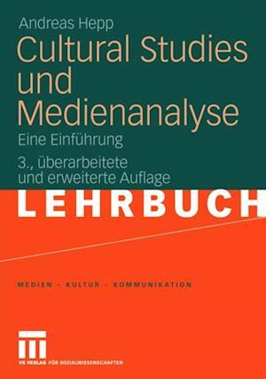 Cultural Studies und Medienanalyse af Andreas Hepp