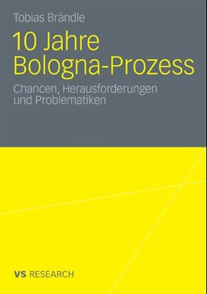 10 Jahre Bologna Prozess af Tobias Brandle