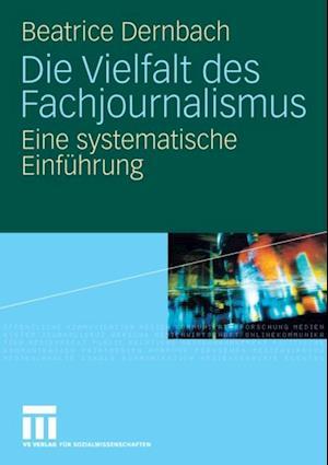 Die Vielfalt des Fachjournalismus af Beatrice Dernbach