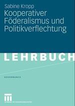 Kooperativer Foderalismus und Politikverflechtung