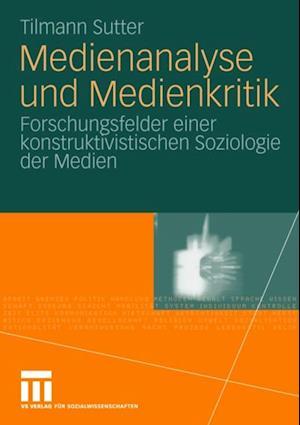 Medienanalyse und Medienkritik af Tilmann Sutter
