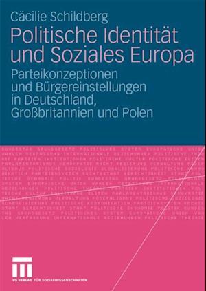 Politische Identitat und Soziales Europa af Cacilie Schildberg