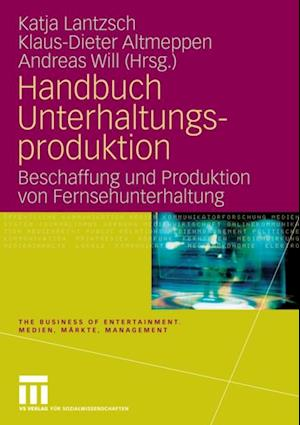 Handbuch Unterhaltungsproduktion