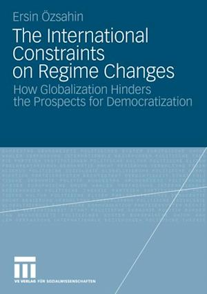 International Constraints on Regime Changes af Ersin Oezsahin