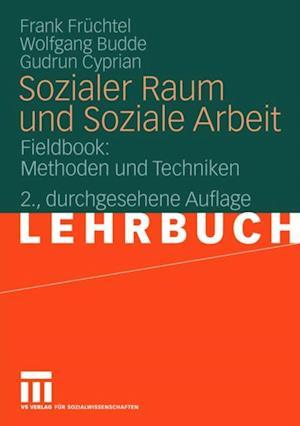 Sozialer Raum und Soziale Arbeit af Gudrun Cyprian, Wolfgang Budde, Frank Fruchtel