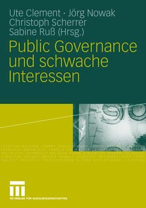 Public Governance und schwache Interessen