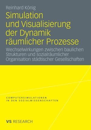 Simulation und Visualisierung der Dynamik raumlicher Prozesse af Reinhard Konig