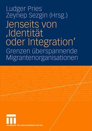 Jenseits von 'Identitat oder Integration'