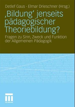 Bildung' jenseits padagogischer Theoriebildung?