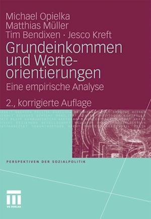 Grundeinkommen und Werteorientierungen af Matthias Muller, Michael Opielka, Jesco Kreft