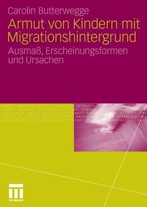 Armut von Kindern mit Migrationshintergrund af Carolin Butterwegge