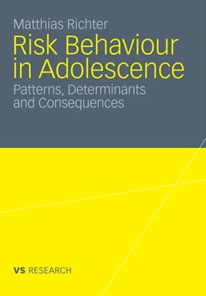 Risk Behaviour in Adolescence