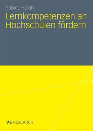 Lernkompetenzen an Hochschulen fordern af Sabine Hoidn