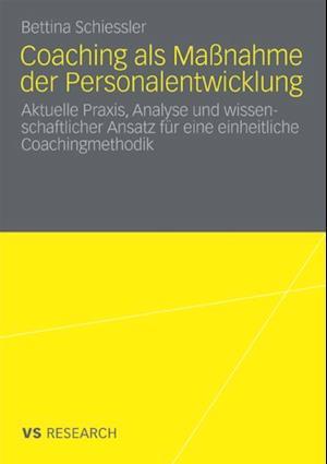 Coaching als Manahme der Personalentwicklung af Bettina Schiessler