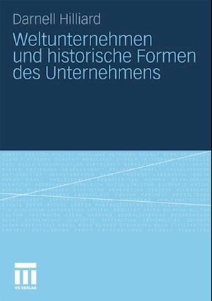Weltunternehmen und historische Formen des Unternehmens af Darnell Hilliard