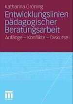 Entwicklungslinien padagogischer Beratungsarbeit af Katharina Groning
