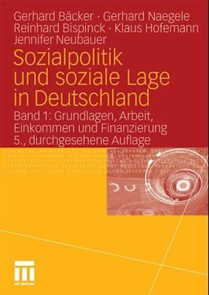 Sozialpolitik und soziale Lage in Deutschland af Gerhard Backer, Gerhard Naegele, Reinhard Bispinck