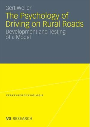 Psychology of Driving on Rural Roads