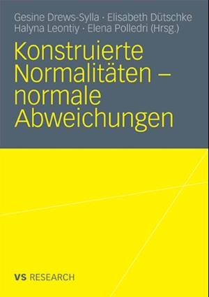 Konstruierte Normalitaten - normale Abweichungen
