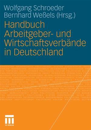 Handbuch Arbeitgeber- und Wirtschaftsverbande in Deutschland