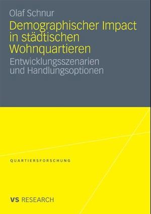 Demographischer Impact in stadtischen Wohnquartieren af Olaf Schnur