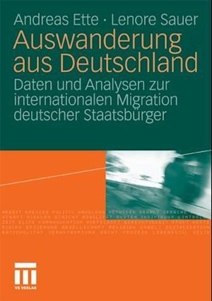 Auswanderung aus Deutschland af Andreas Ette, Lenore Sauer