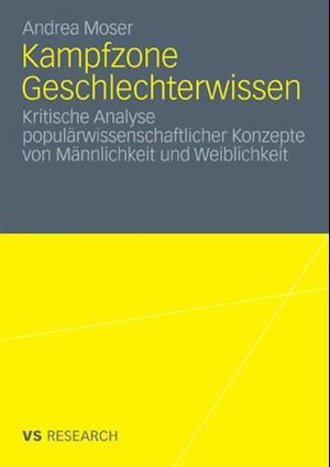 Kampfzone Geschlechterwissen af Andrea Moser