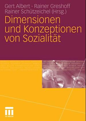 Dimensionen und Konzeptionen von Sozialitat