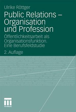 Public Relations - Organisation und Profession