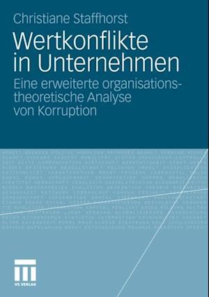Wertkonflikte in Unternehmen af Christiane Staffhorst