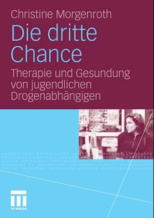 Die dritte Chance af Christine Morgenroth