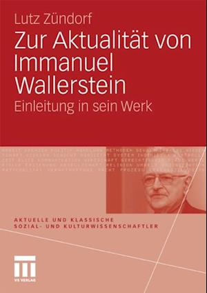 Zur Aktualitat von Immanuel Wallerstein af Lutz Zundorf