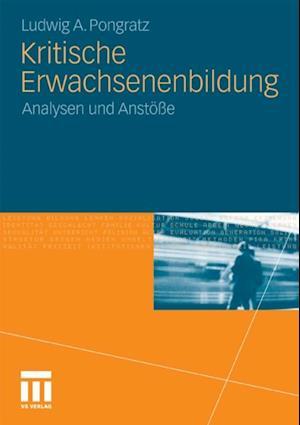 Kritische Erwachsenenbildung af Ludwig A. Pongratz