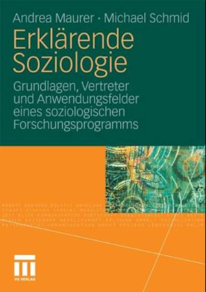 Erklarende Soziologie af Michael Schmid, Andrea Maurer