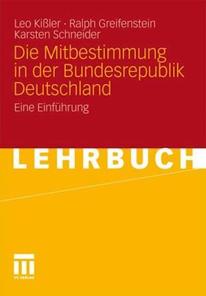 Die Mitbestimmung in der Bundesrepublik Deutschland af Ralph Greifenstein, Karsten Schneider, Leo Kiler