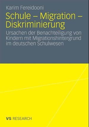 Schule - Migration - Diskriminierung af Karim Fereidooni