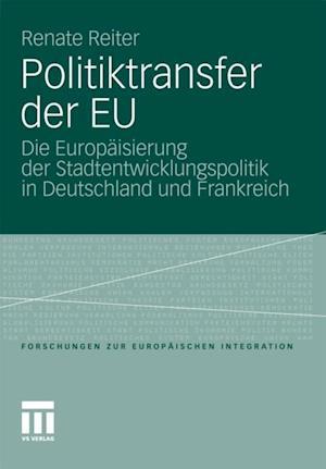 Politiktransfer der EU af Renate Reiter