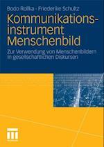 Kommunikationsinstrument Menschenbild af Bodo Rollka, Friederike Schultz