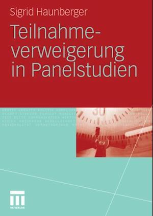 Teilnahmeverweigerung in Panelstudien af Sigrid Haunberger