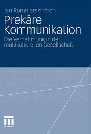 Prekare Kommunikation af Jan Rommerskirchen