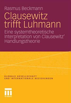 Clausewitz trifft Luhmann af Rasmus Beckmann