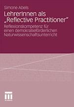 LehrerInnen als Reflective Practitioner'