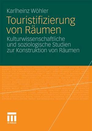 Touristifizierung von Raumen af Karlheinz Wohler